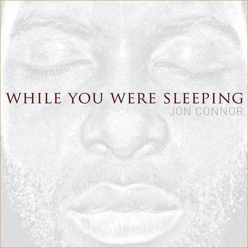 Jon Connor - While You Were Sleeping (Mixtape)