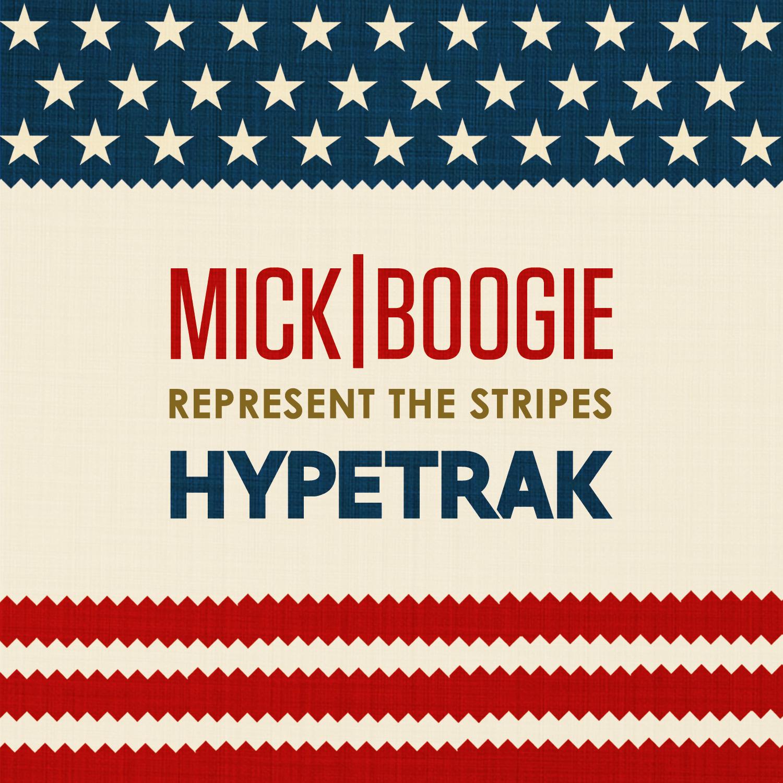 Mick Boogie - Represent the Stripes (Mixtape)