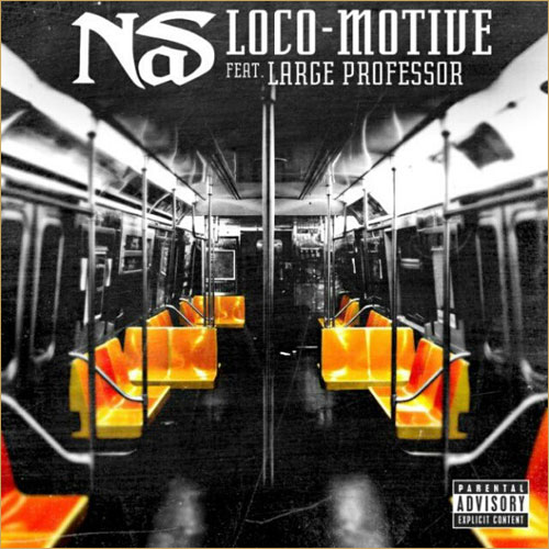 Nas - Loco-Motive ft Large Professor (Prod. No ID)