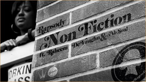 Rapsody - Non-Fiction ft Raheem DeVaughn & Ab-Soul
