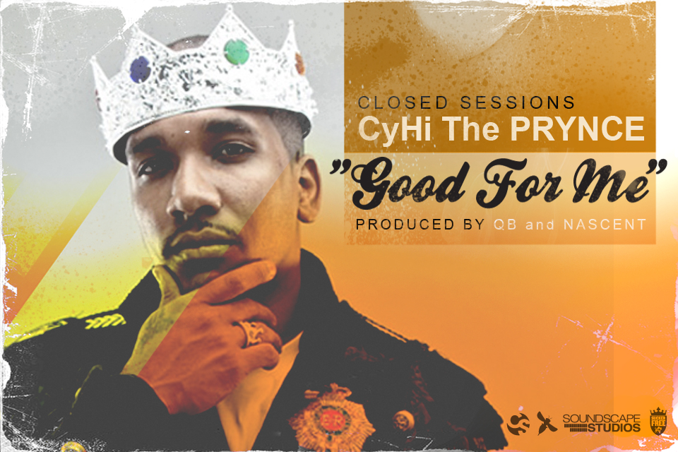 Cyhi The Prynce - Good For Me