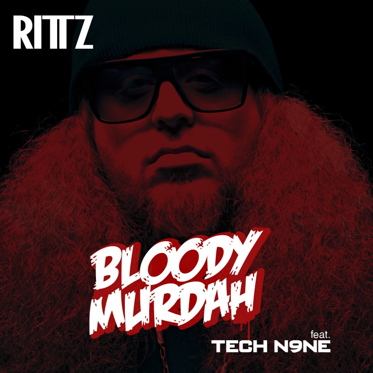 Rittz – Bloody Murdah ft Tech N9ne