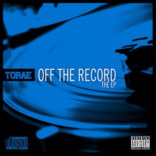 Torae - Off the Record EP