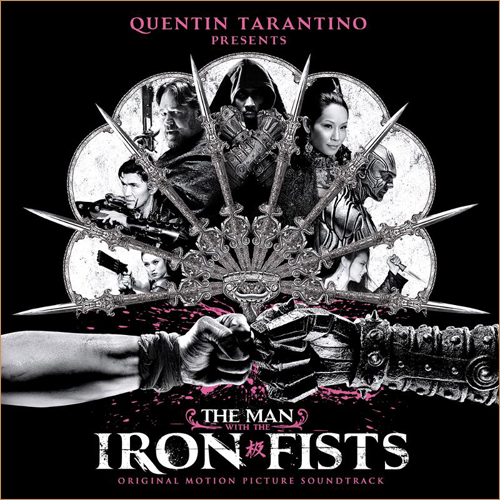 The Man With the Iron Fists Soundtrack (Tracklist)