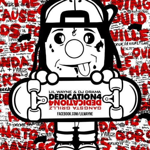 Lil Wayne – Dedication 4 (Mixtape)