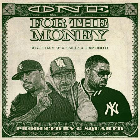 """Royce Da 5'9"""", Skillz & Diamond D - One For the Money"""