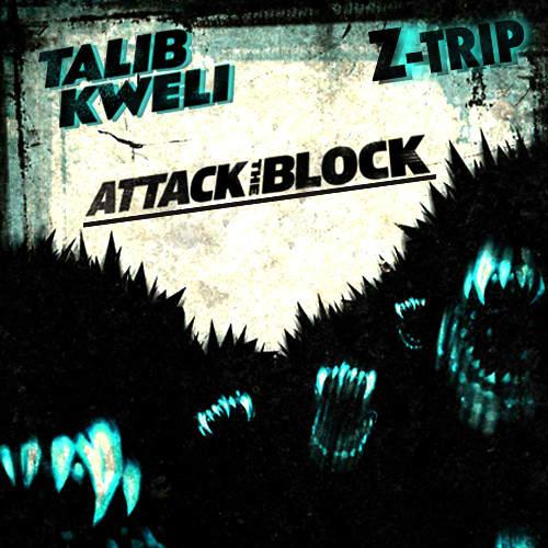 Talib Kweli & Z-Trip - Attack the Block (Mixtape)