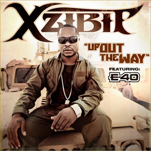 Xzibit – Up Out the Way ft E-40