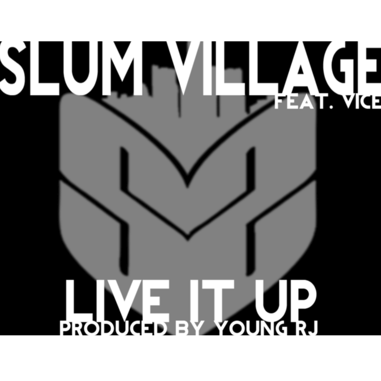 Slum Village - Live It Up ft Vice (Audio)