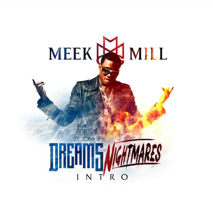 Meek Mill - Intro