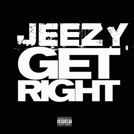 Young Jeezy - Get Right (Audio)