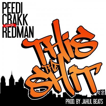 Peedi Crakk - This That Shit ft Redman