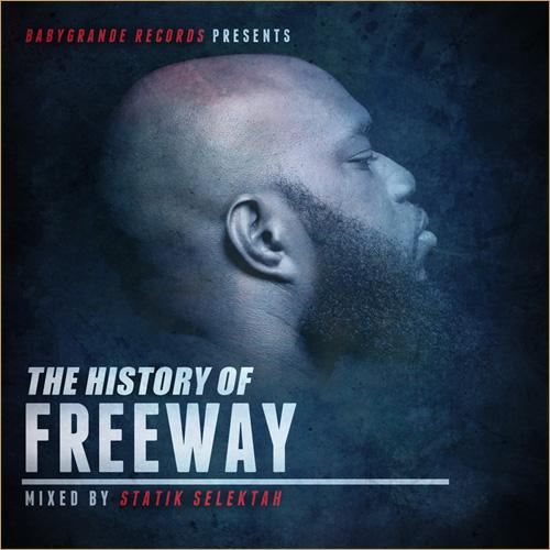 Baby Grande Presents:  The History of Freeway (Mixtape)