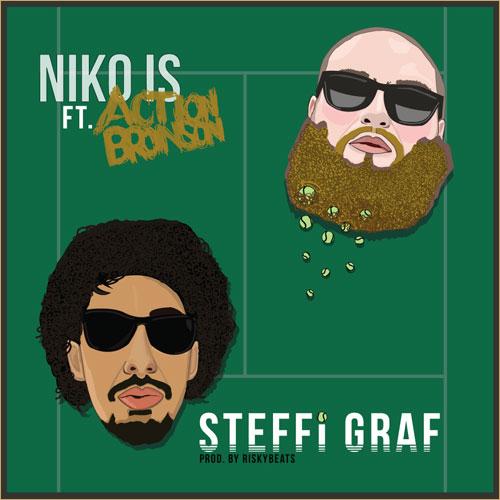 Niko Is - Steffi Graf ft Action Bronson
