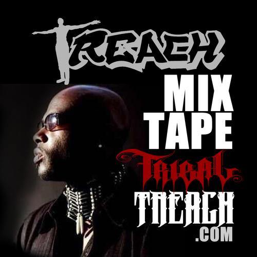 Treach (of Naughty By Nature) - TribalTreach.com (Mixtape)