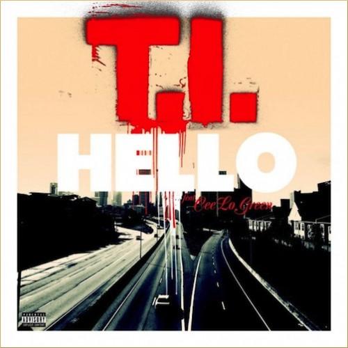 T.I. - Hello ft Cee-Lo (Prod. The Neptunes)