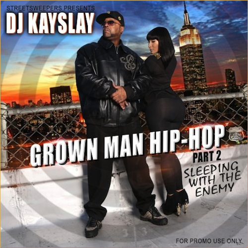 DJ Kay Slay - Grown Man Hip-Hop (Mixtape)