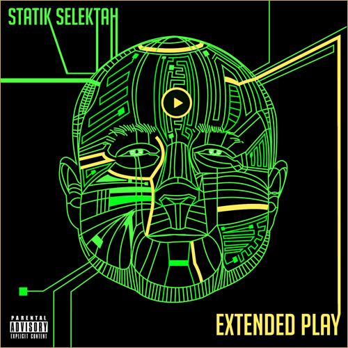 Statik Selektah – Extended Play (Extended Album Sampler)