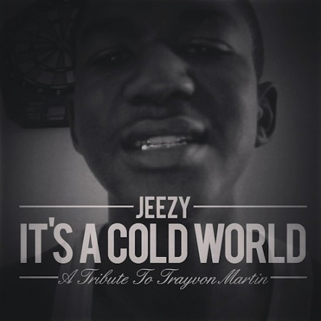 Young Jeezy – It's a Cold World (Trayvon Martin Tribute)