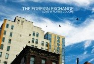 The Foreign Exchange – Love in Flying Colors (Artwork + Tracklist)