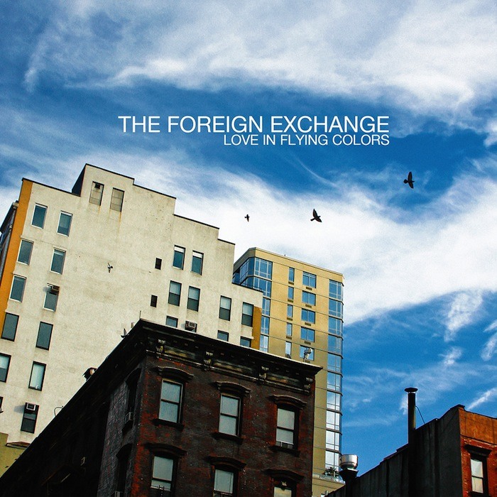The Foreign Exchange - Love in Flying Colors (Artwork + Tracklist)