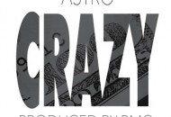 Astro Kid – Crazy
