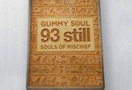Souls Of Mischief & Gummy Soul – 93 Still (Mixtape)