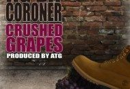 Ag Da Coroner – Crushed Grapes (Mixtape)