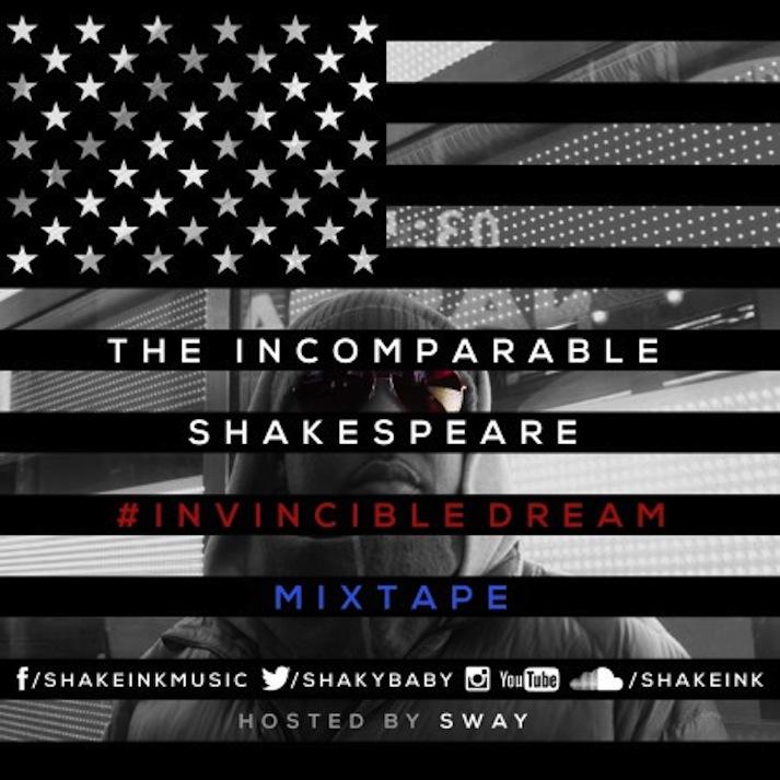 The Incomparable Shakespeare – #InvincibleDream (Mixtape)