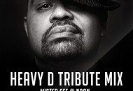Mister Cee Pays Tribute to Heavy D with a Mix (Audio)