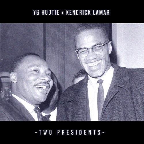 YG-Hootie-feat.-Kendrick-Lamar-Two-Presidents