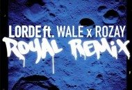Rick Ross & Wale Remix Lorde's Royals.  Did Anyone Tell Them What the Song Was About? (Audio)