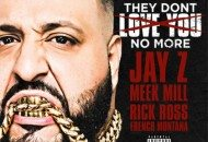 DJ Khaled Releases His Single with Jay Z, Rick Ross, Meek Mill…Does It Live Up to the Hype (Audio)