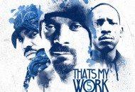 Snoop & Tha Dogg Pound Release That's My Work 5 (Mixtape)