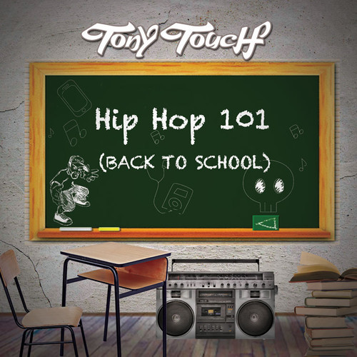 tony-touch-hip-hop-101