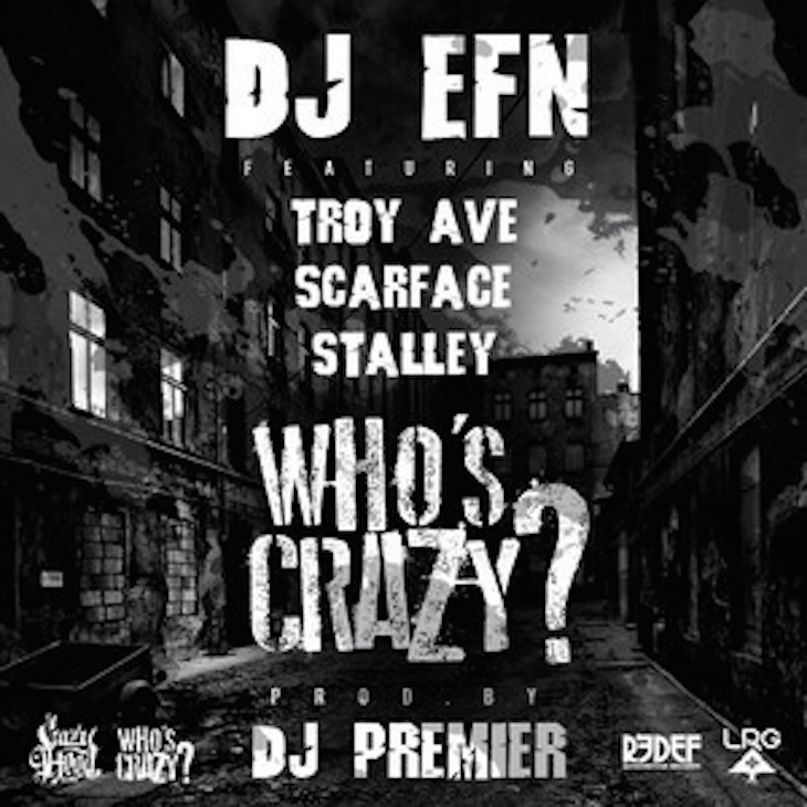 Who's Crazy EFN Scarface Premier