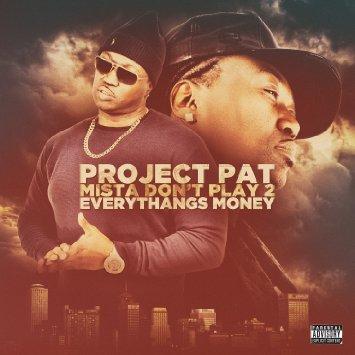 ProjectPat_MistaDontPlay2